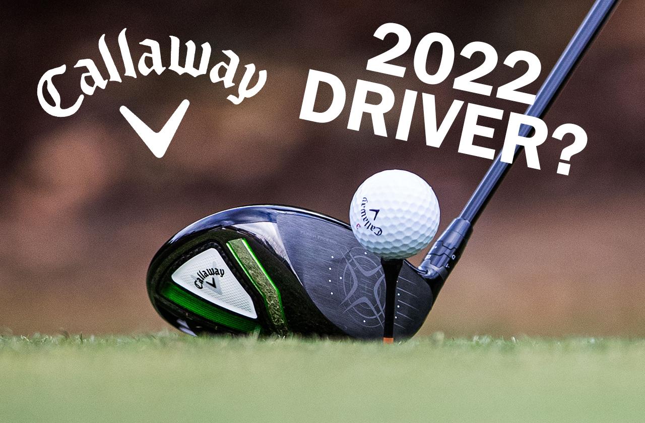 Callaway_2022_Driver